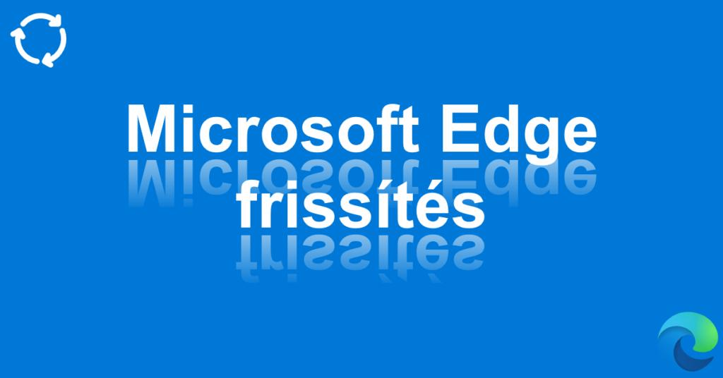 Bejegyzés, Facebook, Twitter: Microsoft Edge frissítés, #1