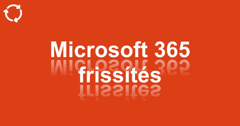 Bejegyzés, Facebook, Twitter: MS 365 frissítés, #2