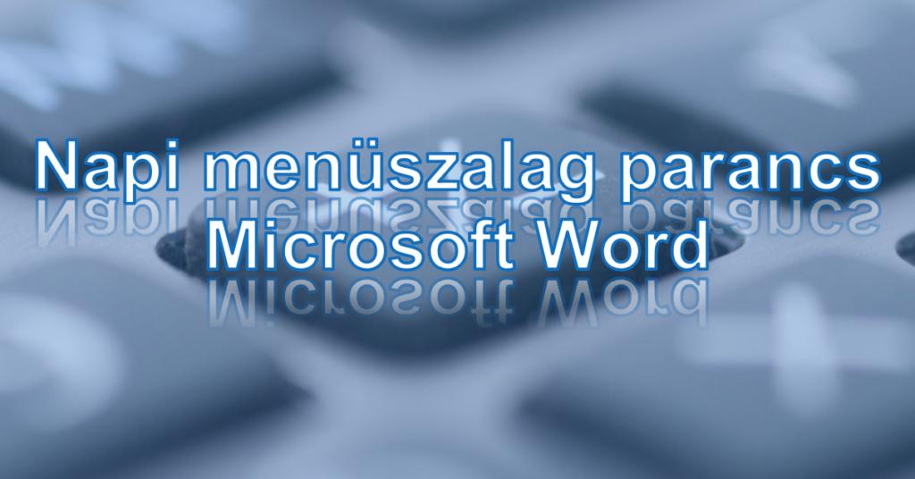 Bejegyzés, Facebook, Twitter: Napi menüszalag parancs, Microsoft Word, #1